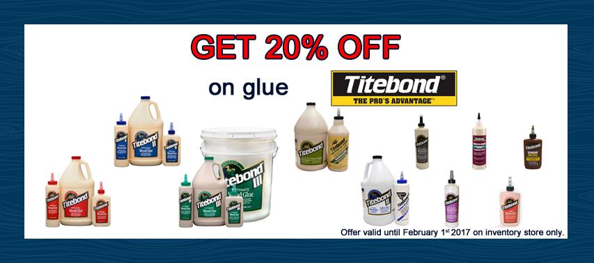 20% off on Titebond glue